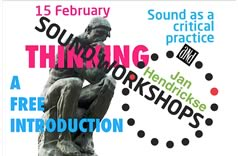 Sound workshops, Sound as a critical practice, 15 Feb