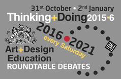 Thinking + Doing, Roundtable Debates, every Saturday